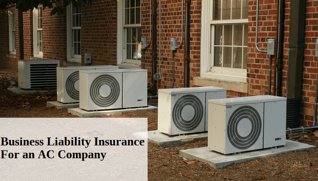 Business Liability Insurance For an AC Company